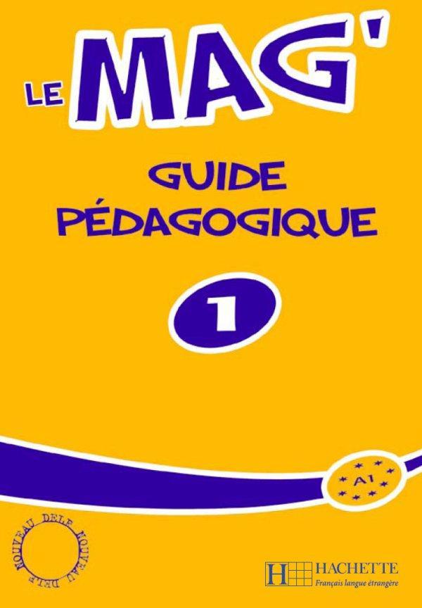 Le Mag' 1 - Guide pédagogique