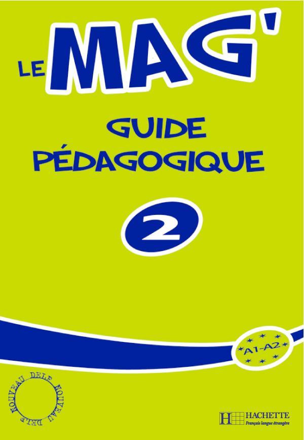 Le Mag' 2 - Guide pédagogique