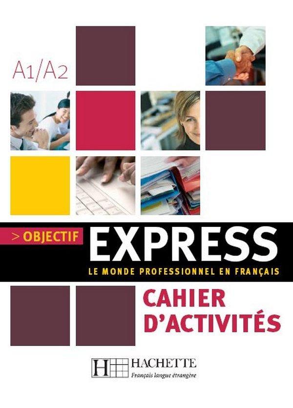 Objectif Express 1 - Cahier d'activités