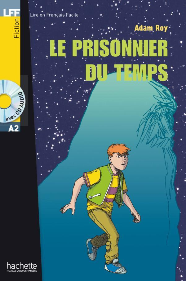 Le prisonnier du temps + CD Audio (A2)