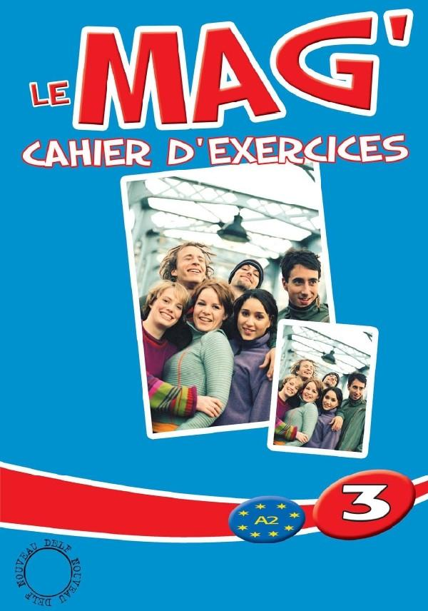 Le Mag' 3 - Cahier d'exercices