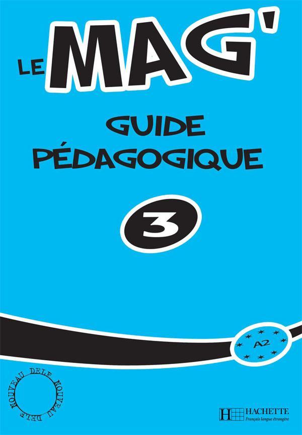 Le Mag' 3 - Guide pédagogique