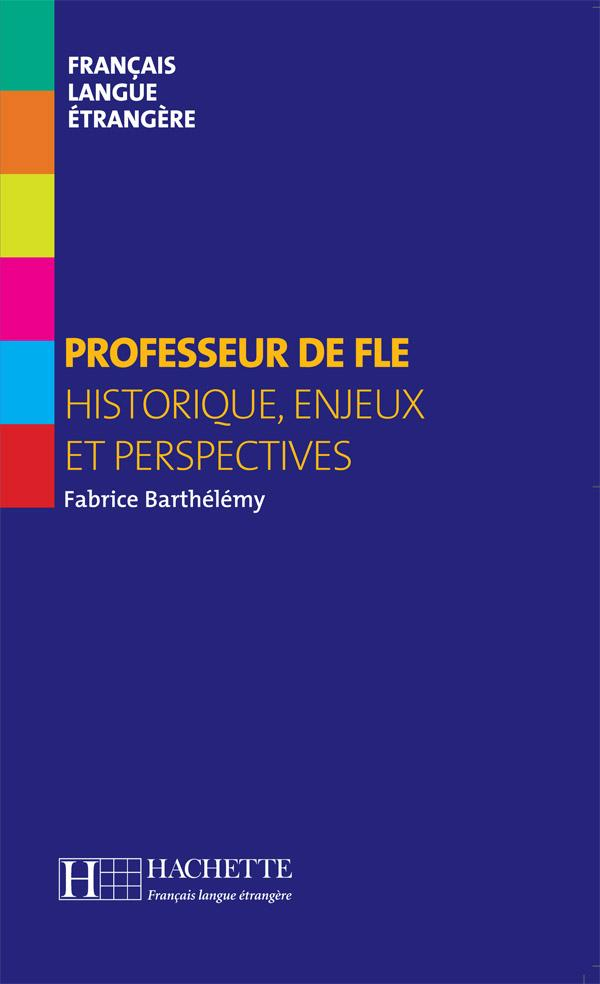 Collection F - Professeur de FLE (Hors série)
