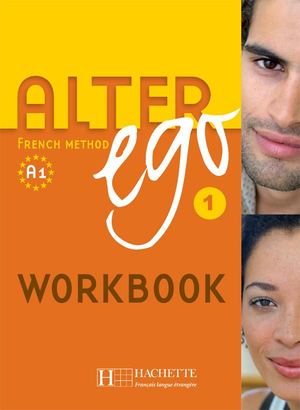 Alter Ego 1 - Cahier version anglophone