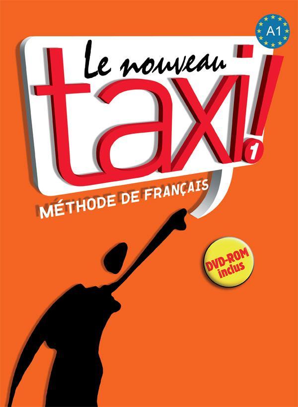 Le Nouveau Taxi ! 1- Livre de l'élève + DVD-ROM