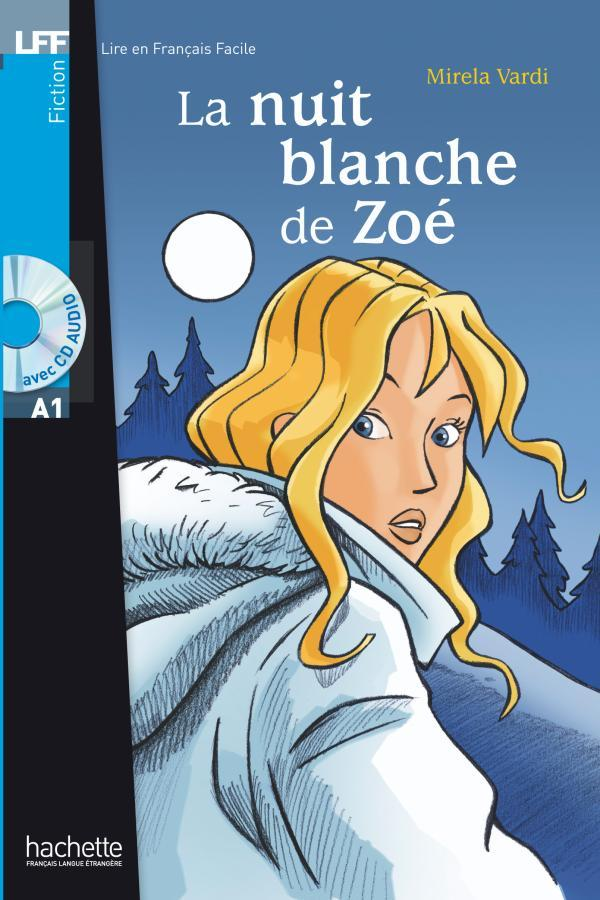 La Nuit blanche de Zoé + CD audio (A1)