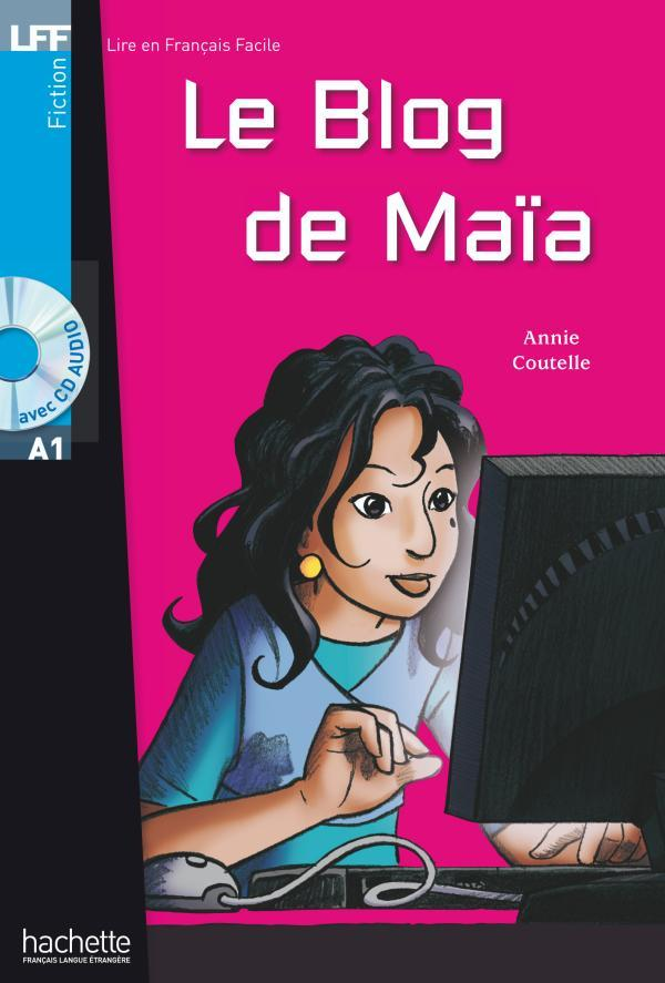 Le Blog de MaÏa + CD audio (A1)