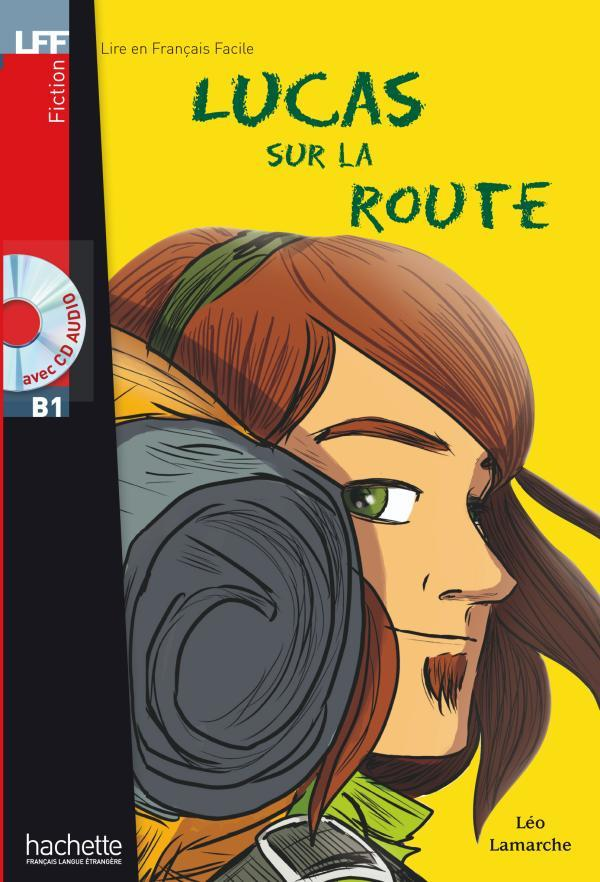 Lucas sur la route + CD audio (B1)