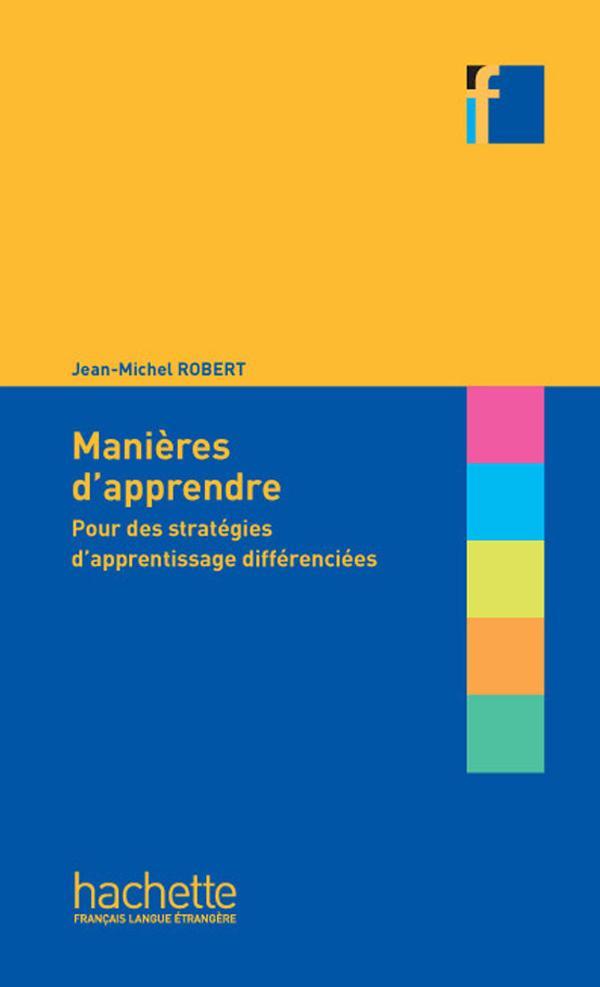 Collection F - Manières d'apprendre : pour des stratégies d'apprentissage différenciées