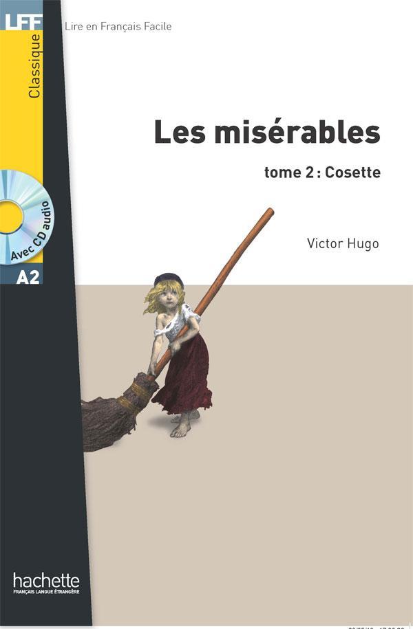 Les Misérables tome 2 : Cosette (A2)
