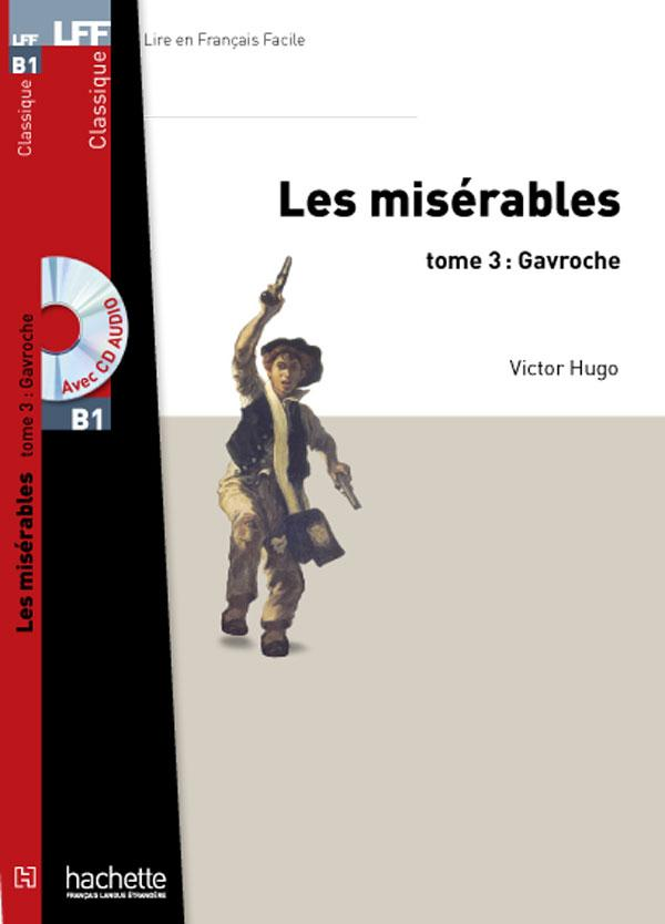 Les Misérables, tome 3 (Gavroche) + CD MP3 (LFF B1)