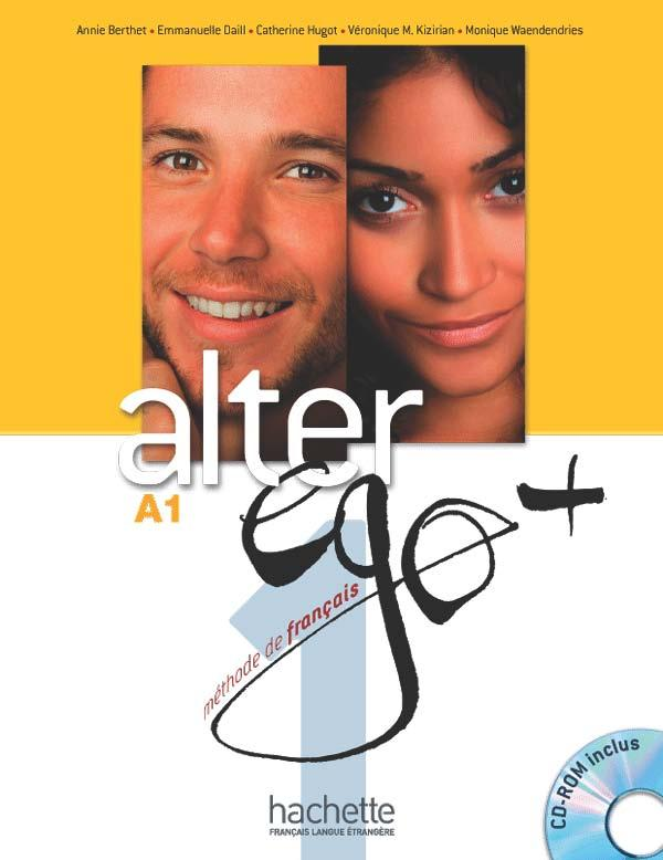 Alter Ego + 1 : Livre de l'élève + CD-Rom + Parcours digital