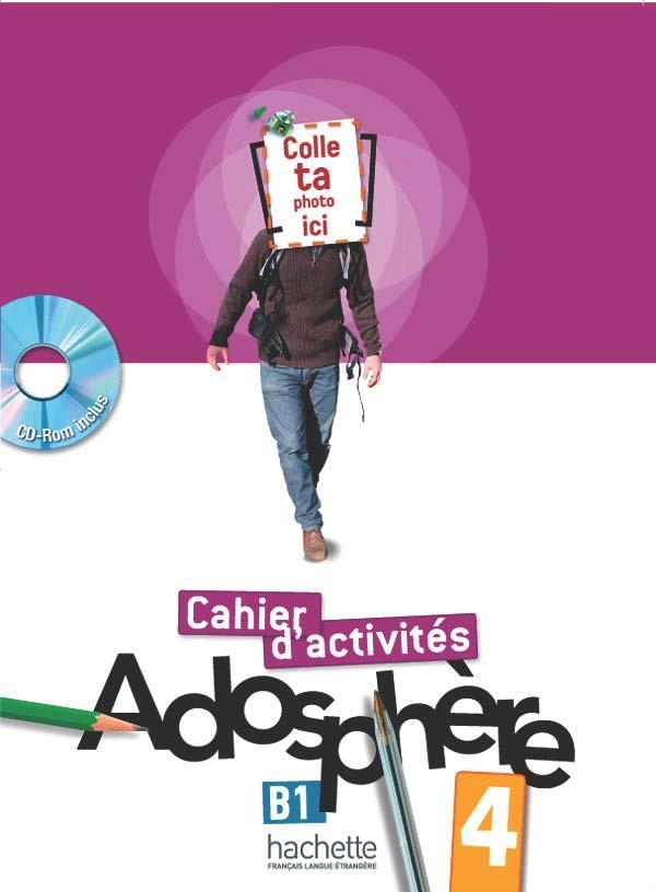 Adosphère 4 - Cahier d'activités + CD-Rom