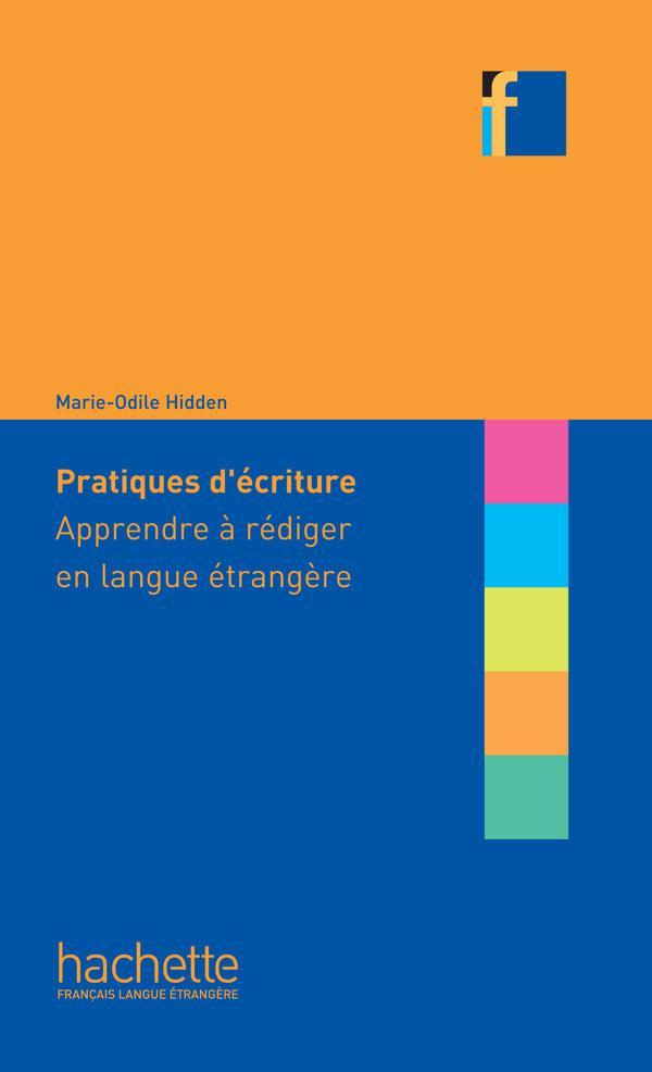 Collection F : Pratiques d'écriture - Apprendre à rédiger en langue étrangère