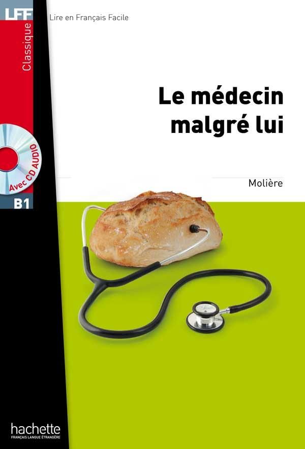 Le Médecin malgré lui + CD Audio MP3