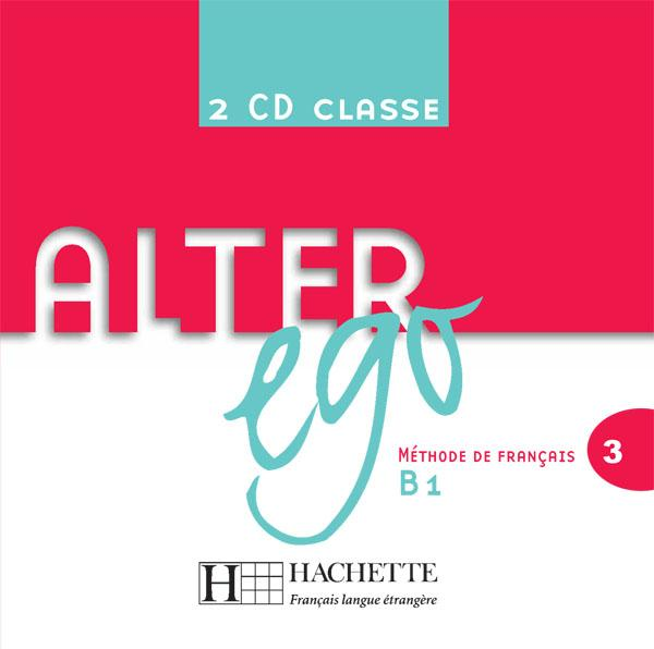 Alter Ego 3 - CD audio classe (x2)