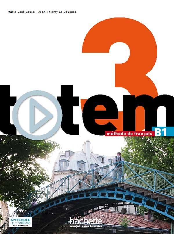 Totem 3 : Livre de l'élève + DVD-Rom + Manuel numérique élève