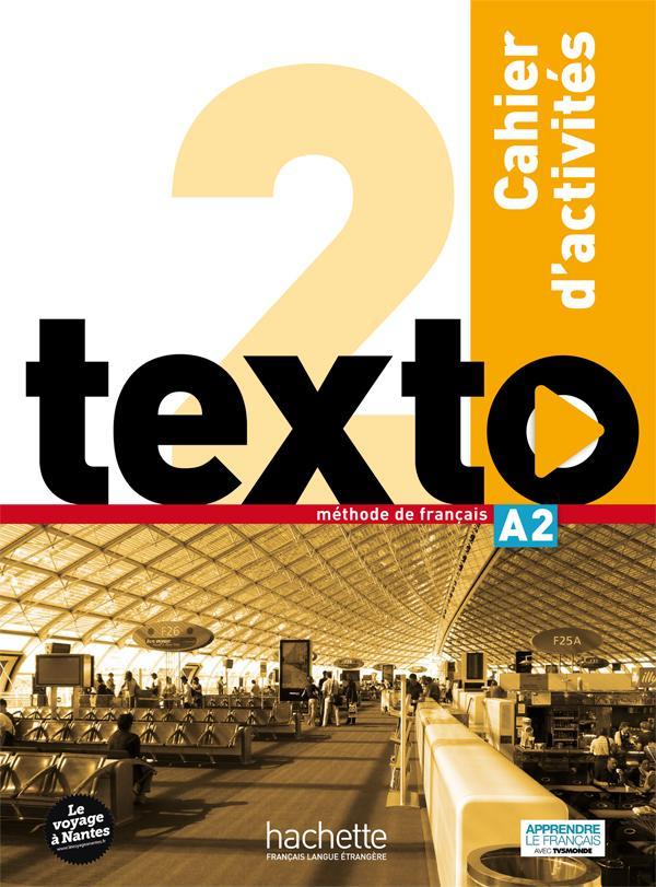 Texto 2 : cahier d'activités + DVD-ROM