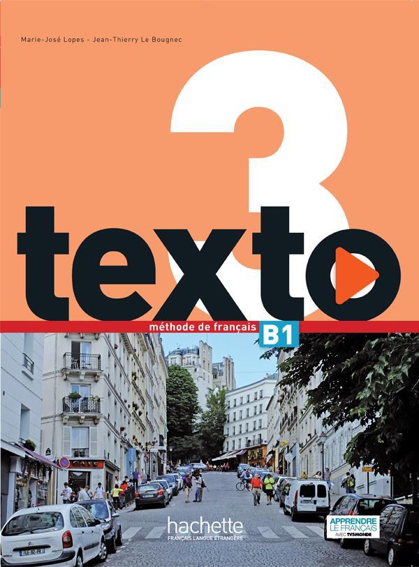 Texto 3 : Livre de l'élève + DVD-ROM + Manuel numérique élève