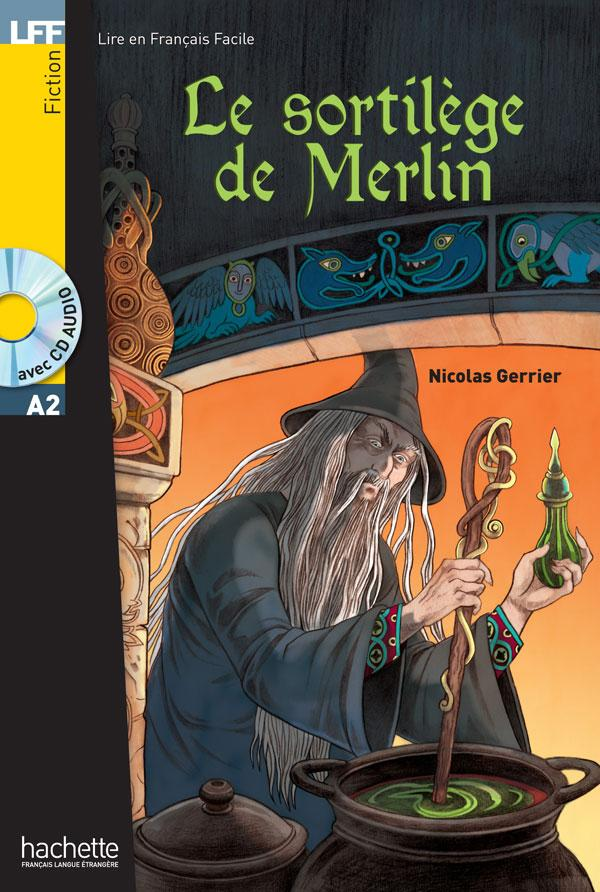 LFF : Le sortilège de Merlin + CD audio (A2)