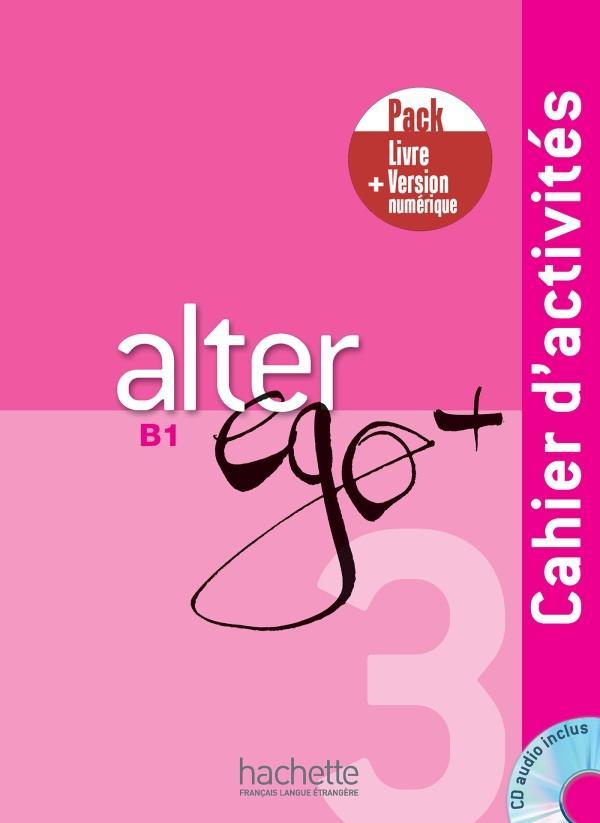 Alter Ego + 3 - Pack Cahier + Version numérique