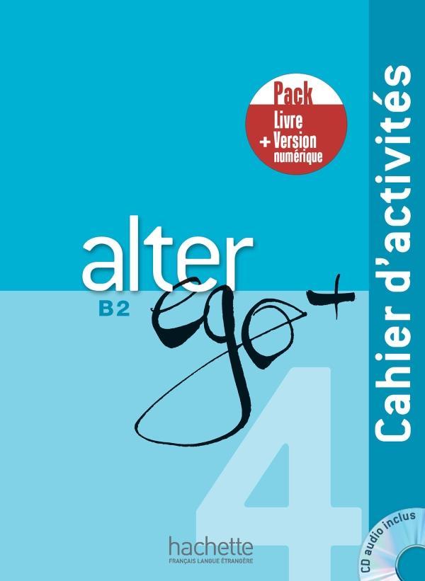Alter Ego + 4 - Pack Cahier + Version numérique