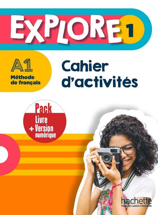EXPLORE 1 Pack Cahier d'activités + Version numérique