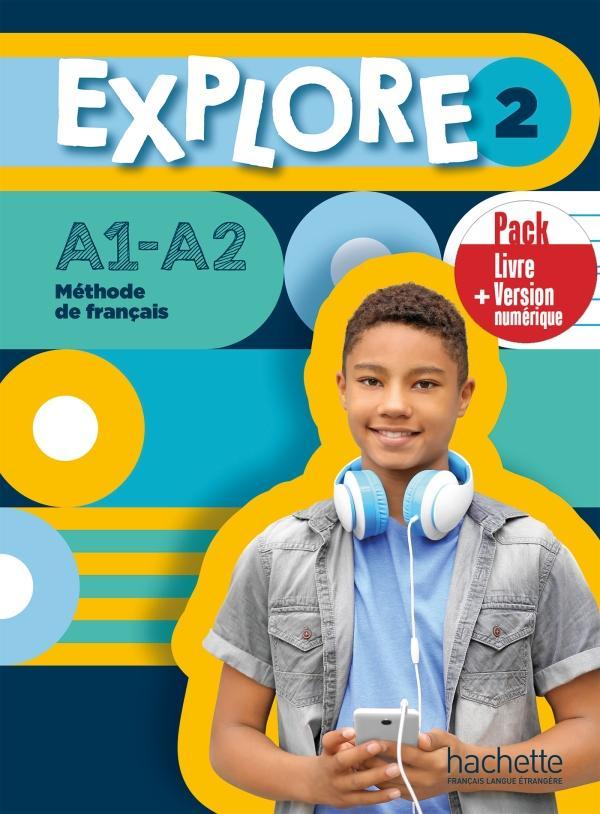 EXPLORE 2 Pack Livre de l'élève + Version numérique
